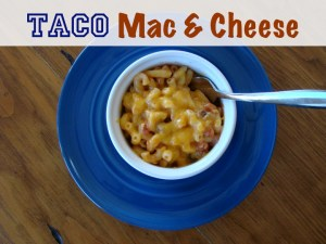 Easy Homemade Taco Mac and Cheese Recipe at TheFrugalGirls.com