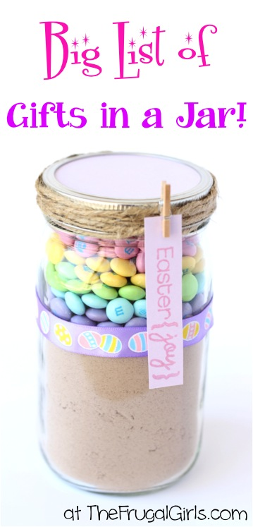 Gifts in Jars Recipes - HUGE List of Gifts in a Jar from TheFrugalGirls.com
