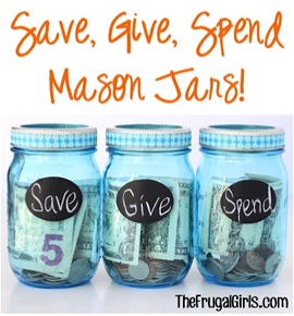 Save, Give, Spend Mason Jars