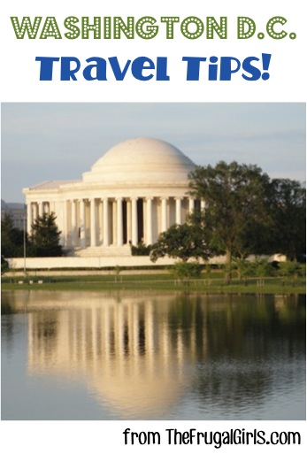 Best Washington DC Travel Tips from TheFrugalGirls.com