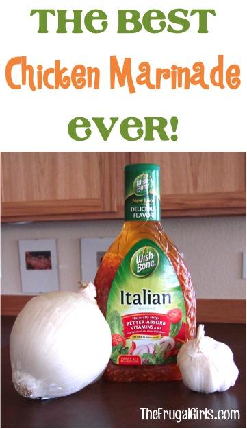 Easy Italian Chicken Marinade - at TheFrugalGirls.com