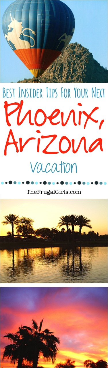 Best Things to do in Phoenix Arizona - Tips from TheFrugalGirls.com