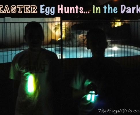 Easter Egg Hunts in the Dark from TheFrugalGirls.com