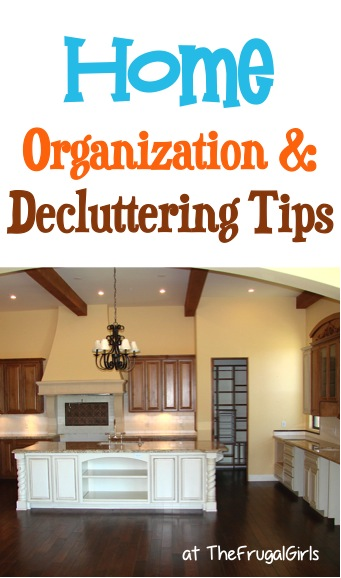 Home Organizing and Decluttering Tips at TheFrugalGirls.com