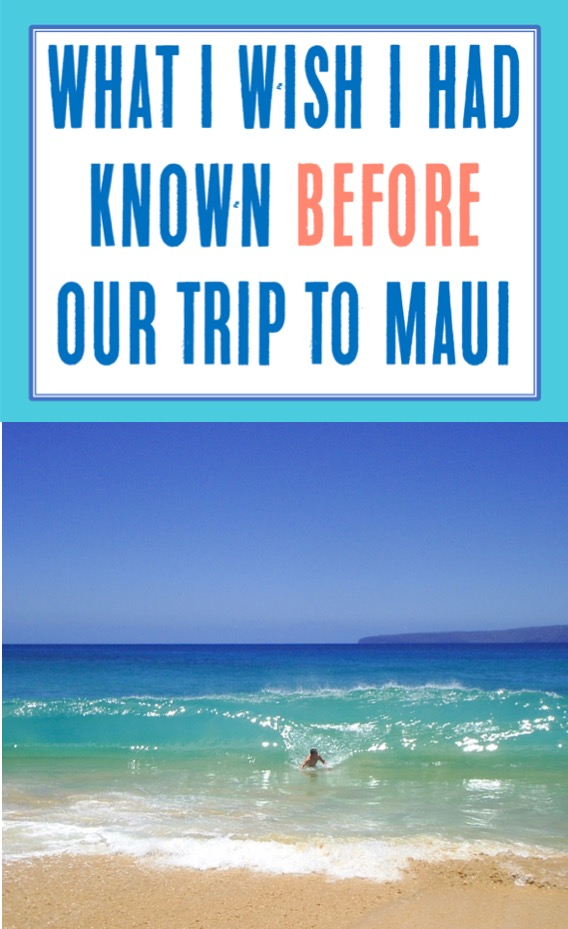 Maui Hawaii Vacation Tips | Things to Do in Maui and What to Know Before You Go on your Family Trip or Hawaiian Honeymoon