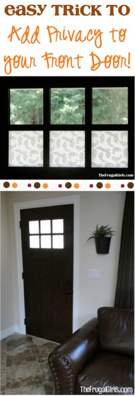 Easy Trick to Add Privacy to Your Front Door at TheFrugalGirls.com