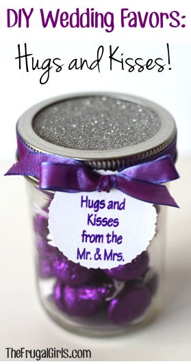 Diy Wedding Favors Hugs And Kisses The Frugal Girls