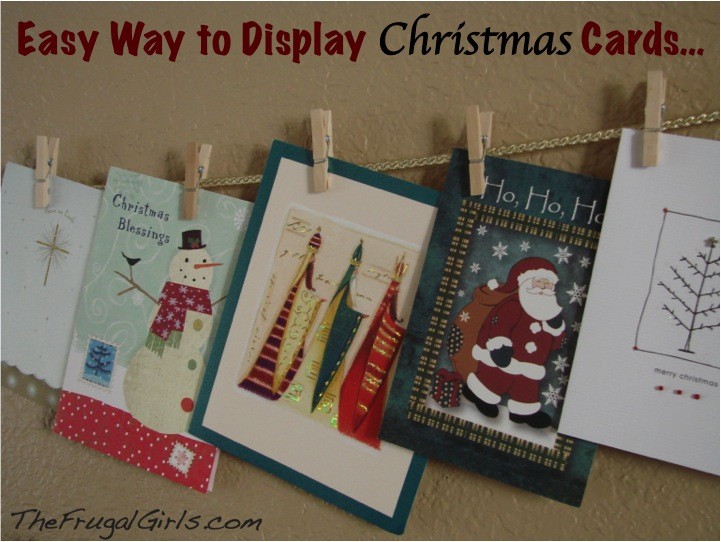 How To Display Christmas Cards The Frugal Girls