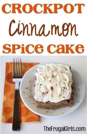 Crockpot Cinnamon Spice Cake Recipe from TheFrugalGirls.com