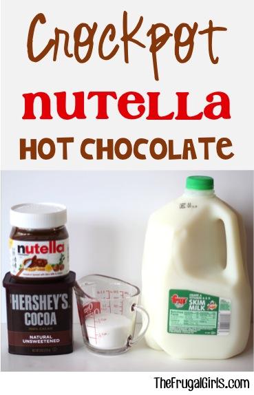 Crockpot Nutella Hot Chocolate Recipe - from TheFrugalGirls.com