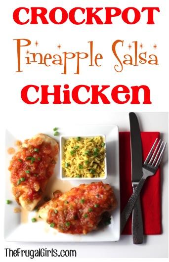 Crockpot Pineapple Salsa Chicken Recipe - at TheFrugalGirls.com