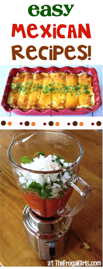 BIG List Easy Mexican Dinner Recipes from TheFrugalGirls.com