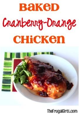 Baked Cranberry Orange Chicken from TheFrugalGirls.com