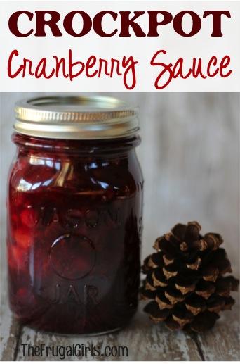 Crockpot Cranbery Sauce Recipe from TheFrugalGirls.com