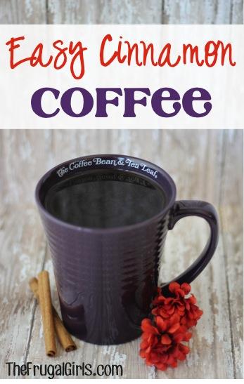 Homemade Cinnamon Coffee Recipe from TheFrugalGirls.com