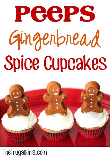 Peeps Gingerbread Spice Cupcakes - from TheFrugalGirls.com