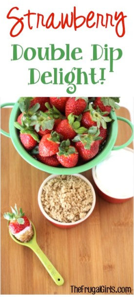 Strawberry Double Dip Delight - from TheFrugalGirls.com