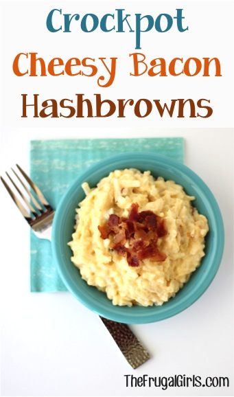 Crockpot Cheesy Bacon Hashbrowns Recipe from TheFrugalGirls.com