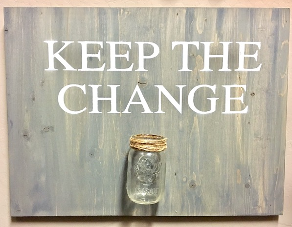 Keep the Change Mason Jar