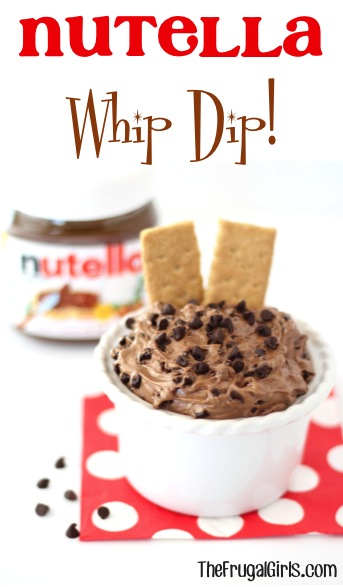 Nutella Whip Dip Recipe from TheFrugalGirls.com