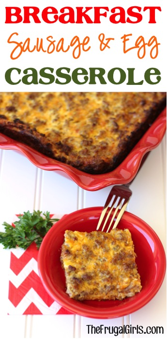Breakfast Sausage Egg Casserole Recipe from TheFrugalGirls.com