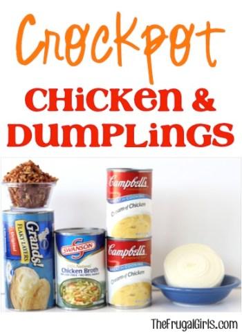 Crock Pot Chicken and Dumplings at TheFrugalGirls.com