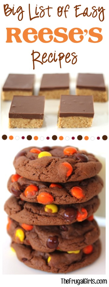 BIG List of Easy Reese's Recipes from TheFrugalGirls.com