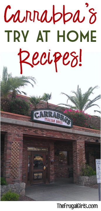 Carrabba's Italian Grill Recipes and Tips to try at home!
