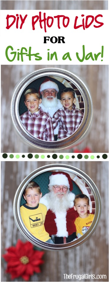 DIY Photo Lids for Gifts in a Jar - from TheFrugalGirls.com