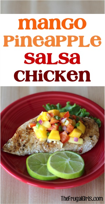 Grilled Chicken with Mango Salsa Recipe from TheFrugalGirls.com