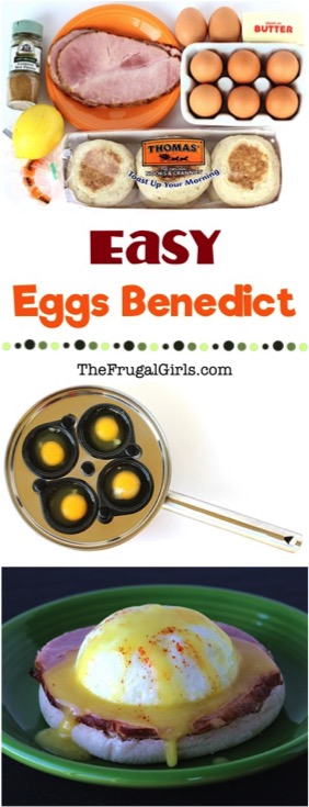 Easy Eggs Benedict Recipe With Homemade Hollandaise Sauce from TheFrugalGirls.com