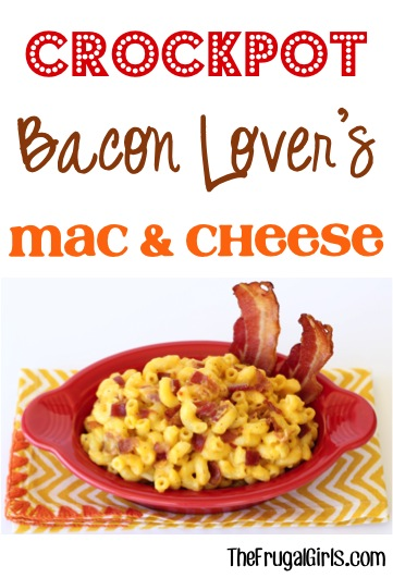 Crockpot Bacon Lover's Macaroni and Cheese Recipe from TheFrugalGirls.com