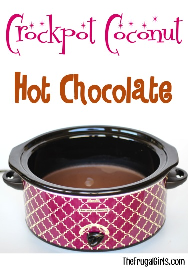 Crockpot Coconut Hot Chocolate Recipe - from TheFrugalGirls.com