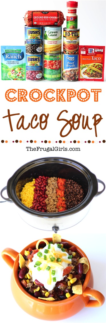 Crock Pot Taco Soup Recipe from TheFrugalGirls.com