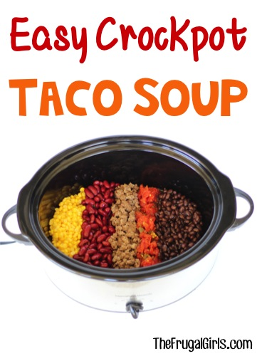 Easy Crockpot Taco Soup Recipe Quick Prep  The Frugal