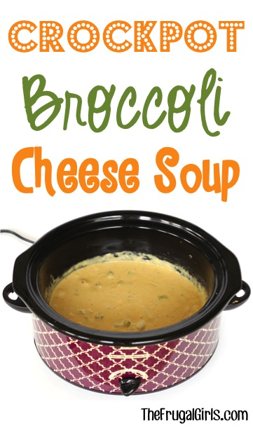 Crockpot Broccoli Cheese Soup Recipe at TheFrugalGirls.com