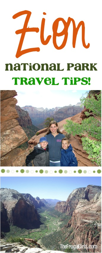 Zion National Park Travel Tips from TheFrugalGirls.com