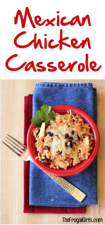Mexican Chicken Casserole Recipe - from TheFrugalGirls.com