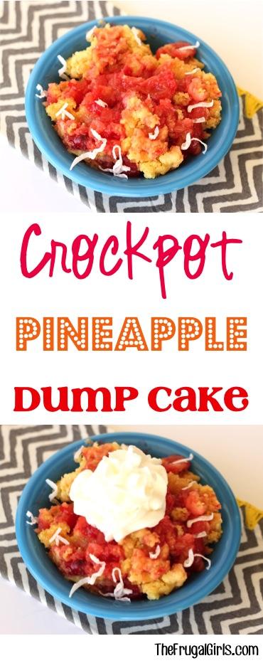 Slow Cooker Pineapple Dump Cake Recipe from TheFrugalGirls.com