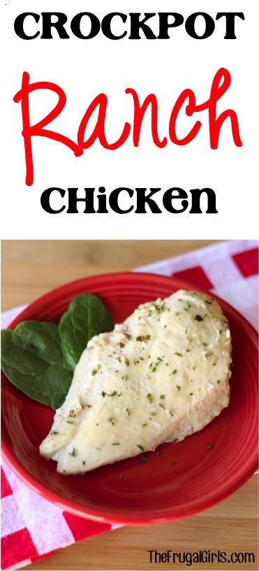Crock Pot Ranch Chicken Recipe from TheFrugalGirls.com