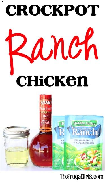 Crockpot Ranch Chicken Recipe - from TheFrugalGirls.com