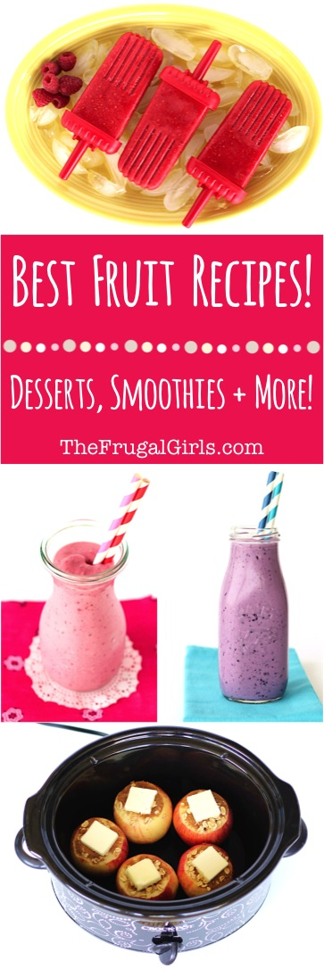 Best Fruit Recipes from TheFrugalGirls.com