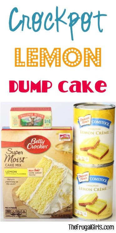 Crockpot Lemon Dump Cake Recipe - from TheFrugalGirls.com
