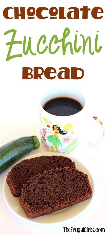 Chocolate Zucchini Bread Recipe - from TheFrugalGirls.com