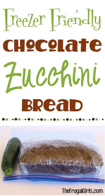Freezer Friendly Chocolate Zucchini Bread Recipe from TheFrugalGirls.com