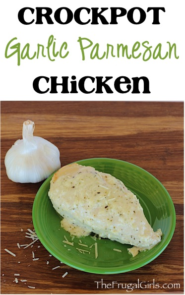 Crockpot Garlic Parmesan Chicken Recipe at TheFrugalGirls.com