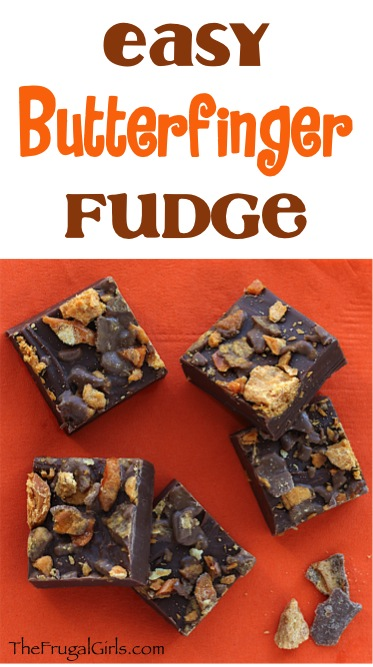 Butterfinger Fudge Recipe - from TheFrugalGirls.com