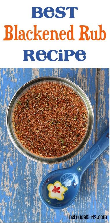 Best Blackened Rub Recipe from TheFrugalGirls.com