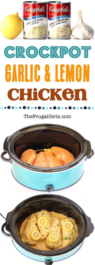 Crockpot Garlic and Lemon Chicken from TheFrugalGirls.com