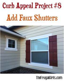 Faux Shutters Curb Appeal Project